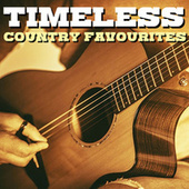 Timeless Country Favourites by Various Artists