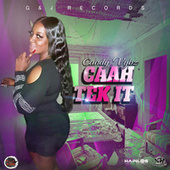 Caah Tek It by Candy Vybz