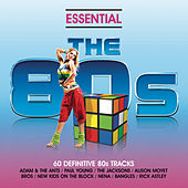 Essential 80s - Classic Eighties Pop And Rock Hits by Various Artists