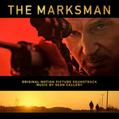 The Marksman (Original Motion Picture Soundtrack) by Sean Callery
