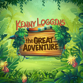 The Great Adventure by Kenny Loggins