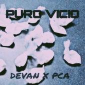 PURO VICIO by Devan