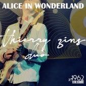 Alice in Wonderland by Thierry Zins Duo