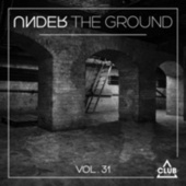 Under the Ground, Vol. 31 by Various Artists