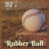 Rubber Ball van Various Artists