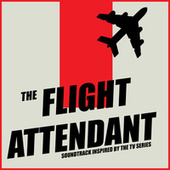 Flight Attendant (Soundtrack Inspired By The TV Series) de Various Artists