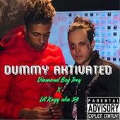Dummy Aktivated von Diamond Boy Trey