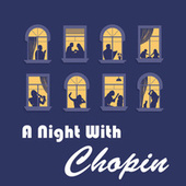 A Night with Chopin by Frédéric Chopin