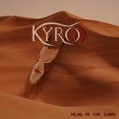 Head In The Sand von Kyro