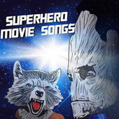 Superhero Movie Songs by Various Artists