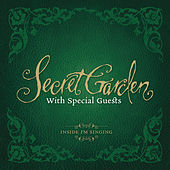 With Friends - Inside I`m Singing by Secret Garden
