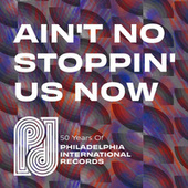 Ain't No Stoppin' Us Now: 50 Years of P.I.R. fra Various Artists