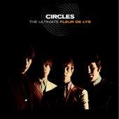 Circles - The Ultimate Fleur De Lys by The Fleur De Lys
