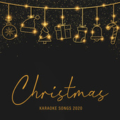 Christmas Karaoke Songs 2020 de Christmas Holiday Songs