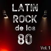 Latin Rock De Los 80 Vol. 1 de Various Artists