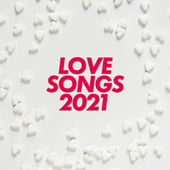 Love Songs 2021 fra Various Artists