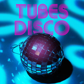Tubes Disco by Various Artists