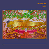 Nirvana Day: Meditation Music For The Mahayana Buddhist Holiday Celebration by Asian Traditional Music