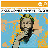 Jazz Loves Marvin Gaye (Jazz Club) di Various Artists