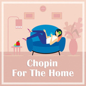 Chopin for the Home by Frédéric Chopin