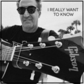 I Really Want To Know by Gerry Cea