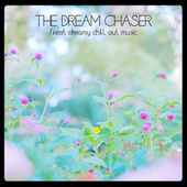 The Dream Chaser di Various Artists