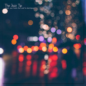 The Jazz Tip by Various Artists