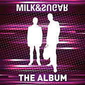 The Album von Milk & Sugar