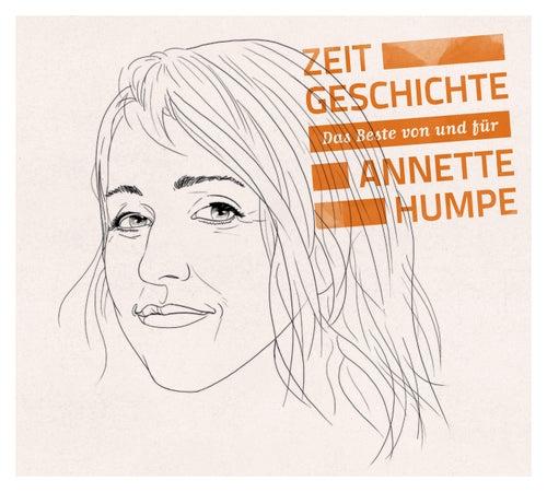 Annette Humpe: Zeitgeschichte - Das Beste von und für Annette Humpe von Various Artists