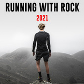 Running With Rock 2021 by Various Artists