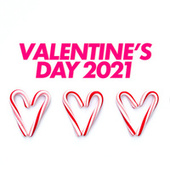 Valentine's Day 2021 von Various Artists