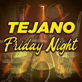 Tejano Friday Night de Various Artists
