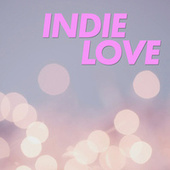 Indie Love by Various Artists