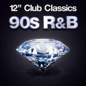 12'' Club Classics - 90s R&B by Various Artists