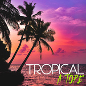 Tropical A Tope by Various Artists