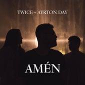 Amén (feat. Ayrton Day) de Twice