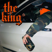 The King by Bodega Bamz