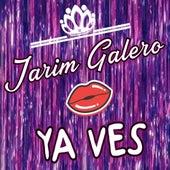 Ya Ves by Jarim Galero