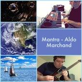 Mantra von Aldo Marchand