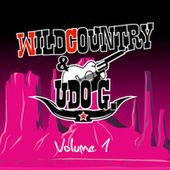 Wildcountry & Udo G. Volume 1 by Wild Country