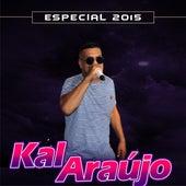Especial 2015 de Kal Araújo