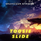 Toosie Slide (Trap Remix) de Gravezaum Stronda