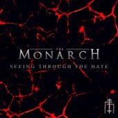 Seeing Through the Hate von Monarch
