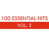 100 Essential Hits Vol. 2 de Various Artists