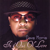 In & Out of Love by Dave Morris