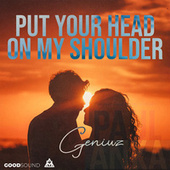 Put Your Head On My Shoulder von El Geniuz