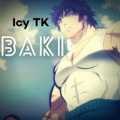 Baki! by IcyTK