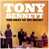 Tony Bennett the Beat of My Heart de Tony Bennett