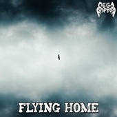 Flying Home de Megaraptor