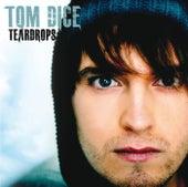Teardrops von Tom Dice